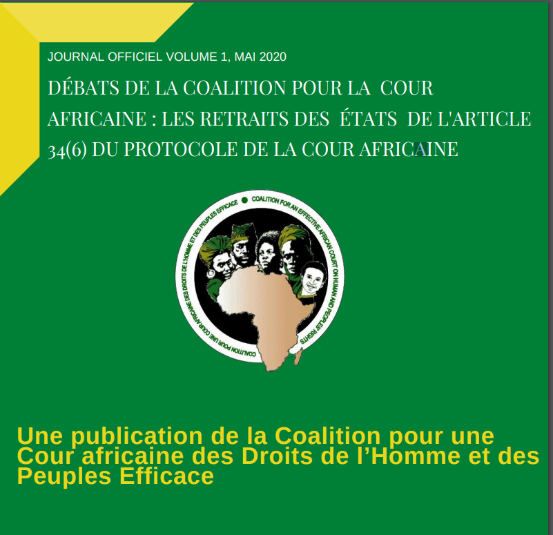 DÉBATS DE LA COALITION POUR LA COUR AFRICAINE : LES RETRAITS DES ÉTATS DE L'ARTICLE 34(6) DU PROTOCOLE DE LA COUR AFRICAINE
