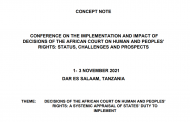 CONFERENCE ON THE IMPLEMENTATION AND IMPACT OF DECISIONS OF THE AFRICAN COURT ON HUMAN AND PEOPLES' RIGHTS: STATUS, CHALLENGES AND PROSPECTS